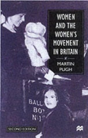 Women and the Women's Movement in Britain, 1914-1999