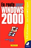 echange, troc Bernard Frala - En route pour Windows 2000