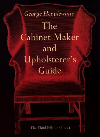 Image for The Cabinet-Maker and Upholsterer?s Guide