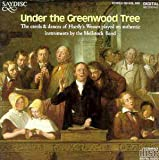 Under the Greenwood Tree - The Carols and Dances of Hardy's Wessex