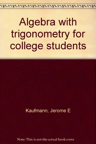 Algebra with trigonometry for college students, 3rd Edition