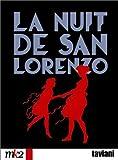 echange, troc La Nuit de San Lorenzo