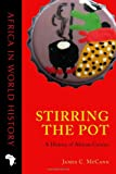 img - for Stirring the Pot: A History of African Cuisine (Ohio Africa in World History) book / textbook / text book