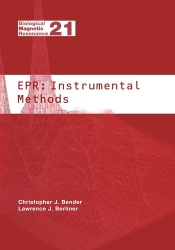 Epr: Instrumental Methods (Biological Magnetic Resonance)