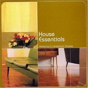 Dj anderson soares house essentials music for Essential house music