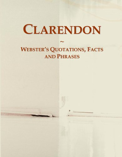 Clarendon: Webster's Quotations, Facts and Phrases