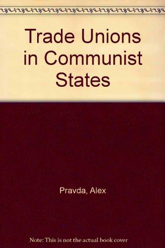 Trade Unions in Communist States PDF
