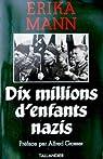 Dix millions d'enfants nazis par Mann