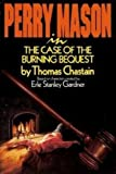 Perry Mason in the Case of the Burning Bequest: Based on Characters Created by Erle Stanley Gardner