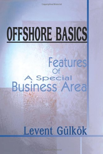 Offshore Basics: Features of a Special Business Area