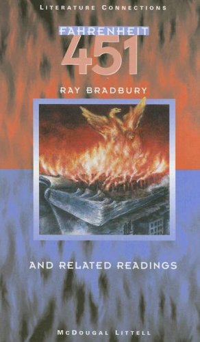 Fahrenheit 451 and Related Readings (Literature Connections), Ray Bradbury
