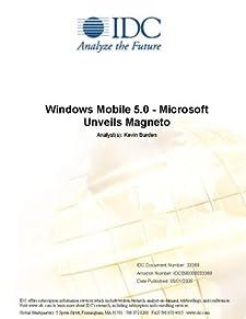 Windows Mobile 5.0 - Microsoft Unveils Magneto IDC and Kevin Burden