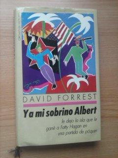 Y A Mi Sobrino Albert Le Dejo ...