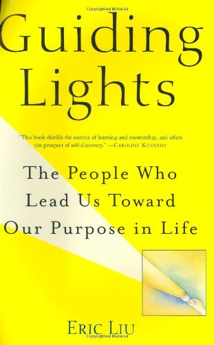 Guiding Lights: The People Who Lead Us Toward Our Purpose in Life (Guiding The House compare prices)