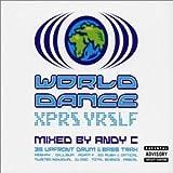 echange, troc Various Artists - Xpress Yrslf World Dance