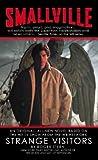 Smallville (Strange Visitors) (0739430726) by Roger Stern