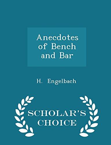 Anecdotes of Bench and Bar - Scholar's Choice Edition