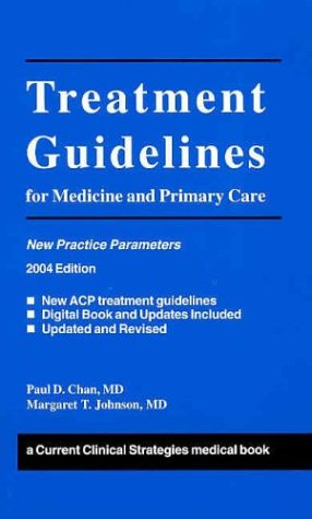 Treatment Guidelines For Medicine And Primary Care, 2004 Edition