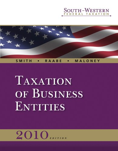 South-Western Federal Taxation 2010: Taxation of Business Entities, Professional Version (Book Only) (West Federal Taxation Business Entities)