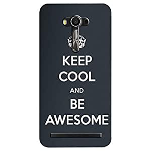 Asus Zenfone 2 Laser Be Awesome Printed Back Cover
