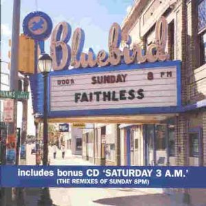 Faithless - Sunday 8pm (includes bonus cd Saturday 3am) - Zortam Music