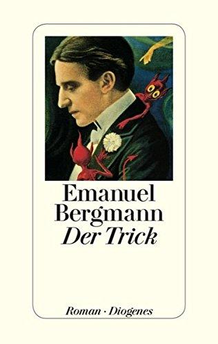 Der Trick von Emanuel Bergmann