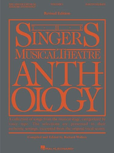 The Singer's Musical Theatre Anthology - Volume 1: Baritone/Bass Book Only (Singer's Musical Theatre Anthology (Songbooks)) PDF