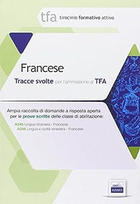 5 TFA. Francese. Prova scritta per le classi A245 e A246