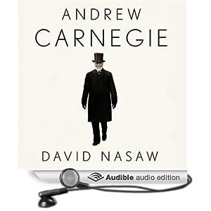 Andrew Carnegie - David Nasaw