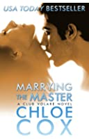 Marrying The Master (Standalone Romance) (Club Volare Book 4) (English Edition)