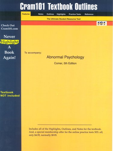 Studyguide for Abnormal Psychology by Comer, ISBN 9780716757924 (Cram101 Textbook Outlines)