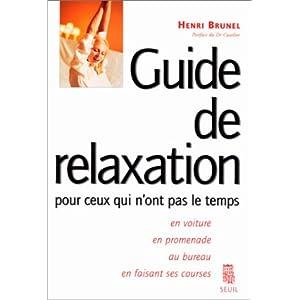 Guide de relaxation pour ceux qui n'ont pas le temps