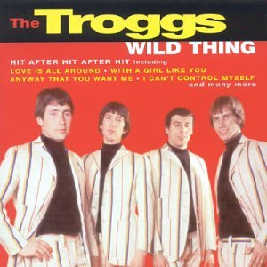 Troggs Wild Thing Amazon Com Music