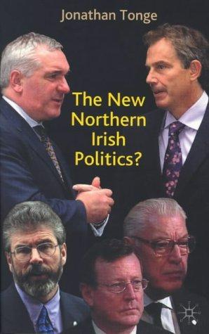 The New Northern Ireland Politics