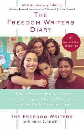 Freedom Writer Diary by Erin Gruwell