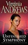 Virginia Andrews Unfinished Symphony (The Logan Family)