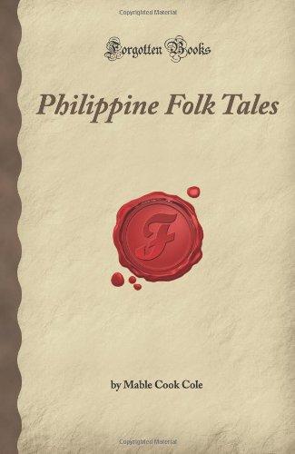 Philippine Folk Tales (Forgotten Books)