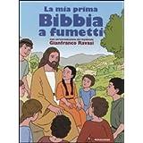 MIA PRIMA BIBBIA A FUMETTI (LA)di Ravasi Gianfranco