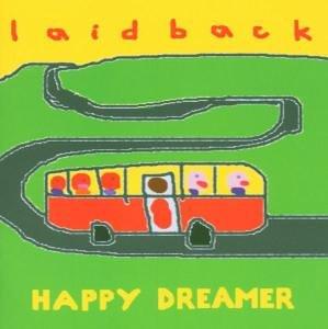 Laid Back - Happy Dreamer - Zortam Music