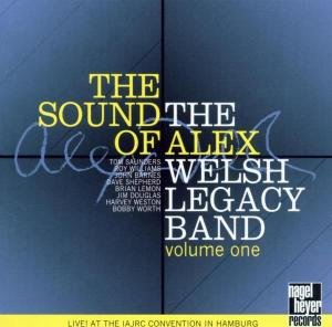 Alex Welsh Legacy Band, The The Sound Of Alex Other Modern Jazz by The Alex Welsh Legacy Band