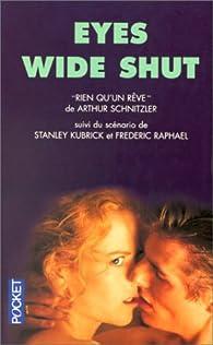 Eyes wide shut : Rien qu'un r�ve par Arthur Schnitzler