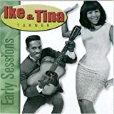 Songtexte von Ike & Tina Turner - Early Sessions
