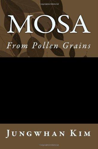 Mosa: From Pollen Grains: Volume 1