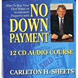 How to Buy Your First Home or Investment Property with No Down Payment Carleton Sheets