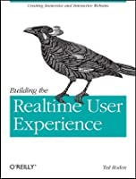 Building the Realtime User Experience: Creating Immersive and Interactive Websites ebook download