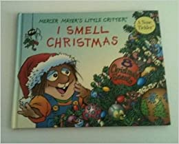 Mercer mayer 39 s little critter i smell christmas mercer for Mercer available loads