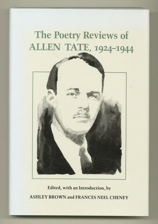 The Poetry Reviews of Allen Tate 1924-1944 (Southern Literary Studies), Allen Tate, Ashley Brown, Frances Neel Cheney