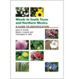 [ { WEEDS IN SOUTH TEXAS AND NORTHERN MEXICO: A GUIDE TO IDENTIFICATION } ] by Everitt, James H (AUTHOR) Dec-15-2007 [ Paperback ]