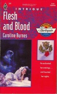 Flesh And Blood (Dreamscape) (Harlequin Intrigue, No 241), Caroline Burnes