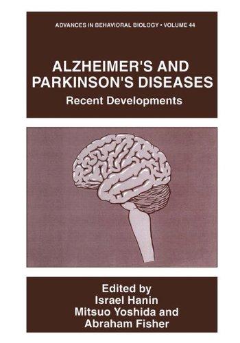 Alzheimer'S And Parkinson'S Diseases: Recent Developments (Advances In Behavioral Biology) (Volume 44)